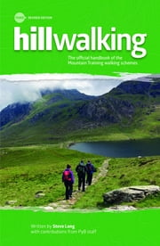 Hillwalking - The official handbook of the Mountain Training walking schemes ebook by Steve Long