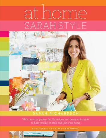 At Home: Sarah Style ebook by Sarah Richardson