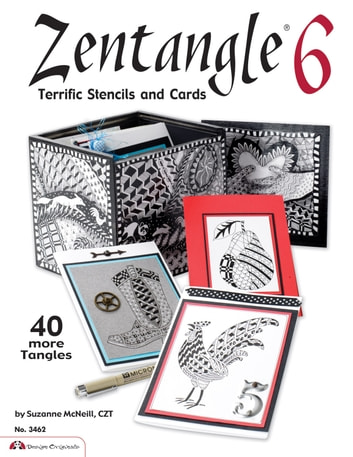 Zentangle 6: Terrific Stencils and Cards ebook by Suzanne McNeill