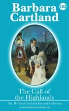 103. The Call of The Highlands ebook by Barbara Cartland