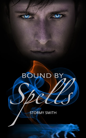 Bound by Spells ebook by Stormy Smith