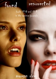 Vampire Journals Bundle (Books 8 and 9) ebook by Morgan Rice