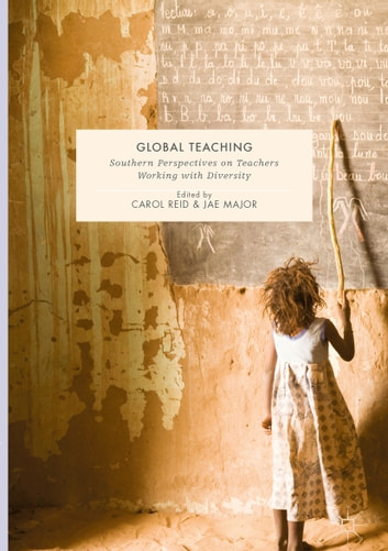 Global Teaching - Southern Perspectives on Teachers Working with Diversity ebook by