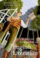 The Oxford Companion to English Literature ebook by Dinah Birch