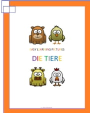 Easy Learning Pictures. Die Tiere ebook by Jose Remigio Gomis Fuentes Sr