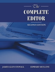 The Complete Editor ebook by James Glen Stovall,Edward Mullins
