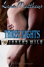 Three Nights ebook by Lena Matthews