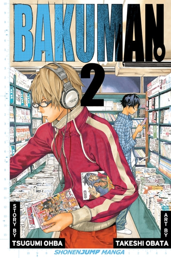 Bakuman。, Vol. 2 - Chocolate and Akamaru ebook by Tsugumi Ohba