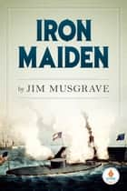 Iron Maiden ebook by James Musgrave