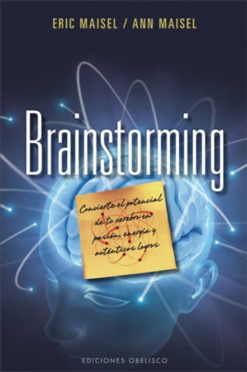 Brainstorming ebook by Eric Maisel