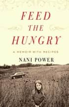 Feed the Hungry ebook by Nani Power