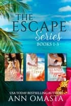 The Escape Series (Books 1 - 3) - Getting Lei'd, Cruising for Love, and Island Hopping ebook by