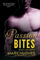 Passion Bites ebook by