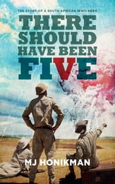 There Should Have Been Five ebook by Marilyn Honikman