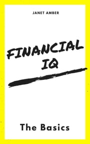 Financial IQ: The Basics