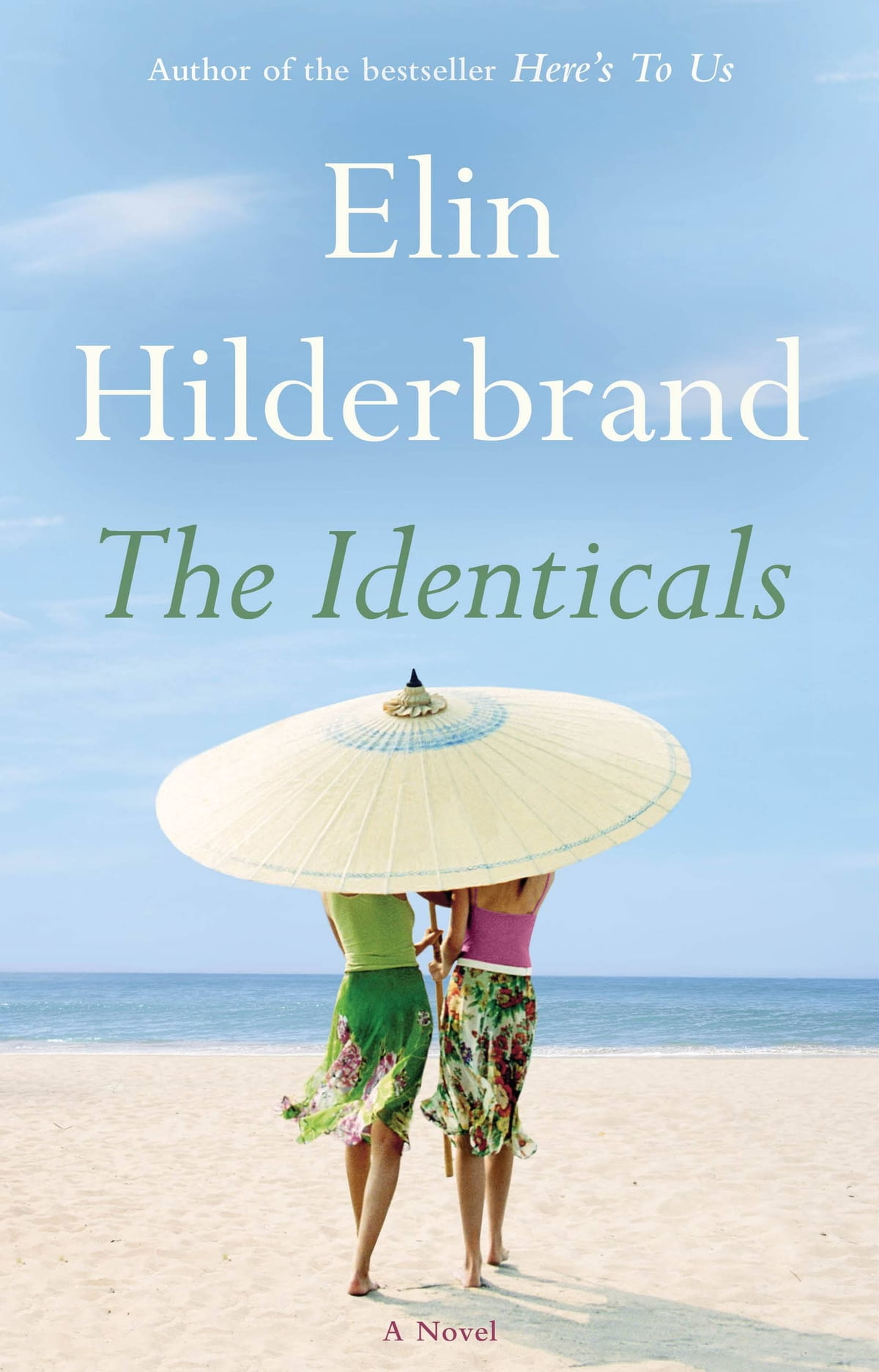 The Identicals  A Novel Ebook By Elin Hilderbrand