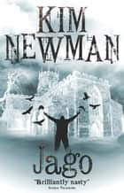 Jago ebook by Kim Newman