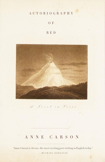 Autobiography of Red eBook by Anne Carson