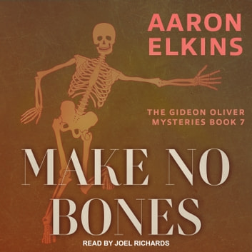 Make No Bones audiobook by Aaron Elkins