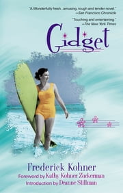 Gidget eBook by Frederick Kohner, Kathy Kohner Zuckerman