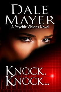 Knock Knock... ebook by Dale Mayer