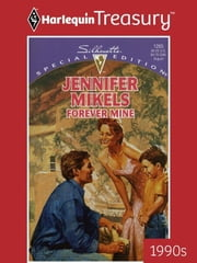 Forever Mine ebook by Jennifer Mikels