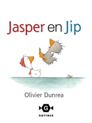 Jasper en Jip ebook by Olivier Dunrea