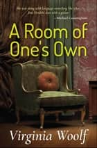 A Room of One's Own ebook by Virginia Woolf, Digital Fire