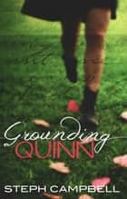 Grounding Quinn ebook by Steph Campbell