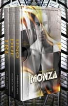 Monza: The Complete Serial Set ebook by Pamela Ann