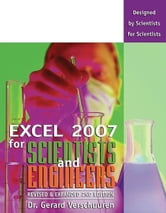 Excel 2007 for Scientists and Engineers ebook by Dr. Gerard Verschuuren