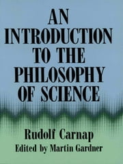 An Introduction to the Philosophy of Science ebook by Rudolf Carnap