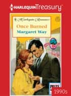 Once Burned ebook by Margaret Way