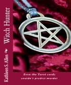 Witch Hunter ebook by Kathleen S. Allen