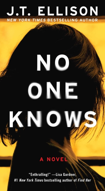 No One Knows ebook by J.T. Ellison