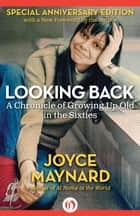 Looking Back ebook by Joyce Maynard