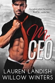 Mr. CEO ebook by Willow Winters, Lauren Landish