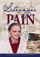 Stronger than Pain ebook by Lori Yoder