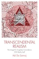 Transcendental Realism ebook by Adi Da Samraj