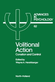 Volitional Action ebook by Hershberger, W.A.