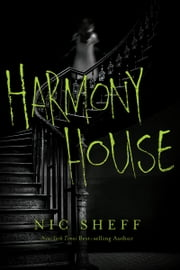 Harmony House ebook by Nic Sheff