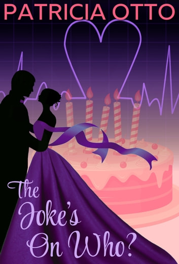 The Joke's On Who? ebook by Patricia Otto