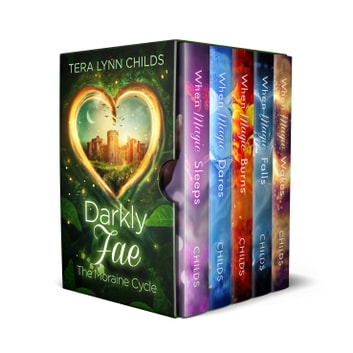 Darkly Fae - The Moraine Cycle ebook by Tera Lynn Childs
