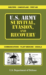 U.S. Army Survival, Evasion, and Recovery ebook by Army