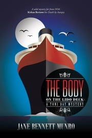 The Body on the Lido Deck - A Toni Day Mystery ebook by Jane Bennett Munro