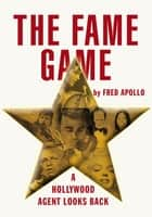 THE FAME GAME ebook by Fred Apollo