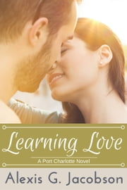 Learning Love ebook by Alexis G. Jacobson