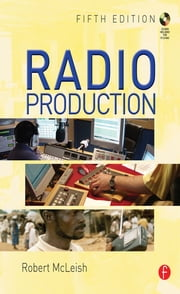 Radio Production ebook by Robert McLeish