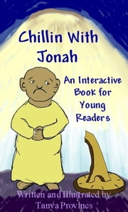Chillin With Jonah, An Interactive Book For Young Readers ebook by Tanya Provines