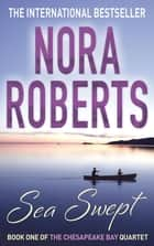 Sea Swept - Number 1 in series ebook by Nora Roberts